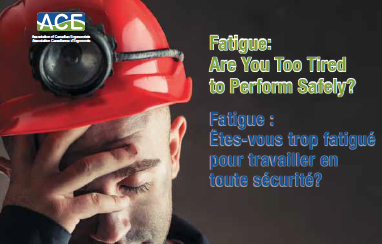 Are You Too Tired to Perform Safely?